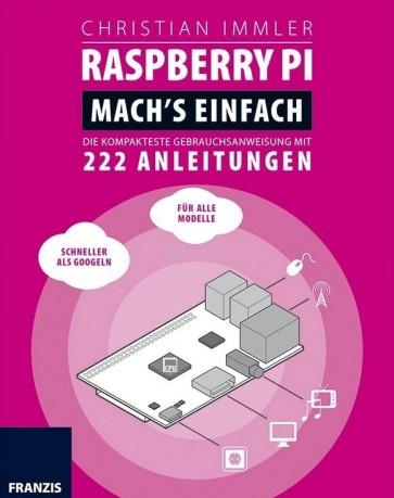 Franzis: Raspberry Pi Mach's Einfach