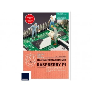 Franzis Hausautomation mit Raspberry Pi 3, 4.Auf.